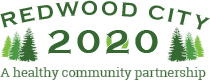 Redwood City 2020 - A Healthy community partnership